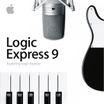 Exploring Logic Express 9 - Apple Inc.