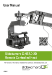 User Manual Slidekamera X-HEAD 2D Remote Controlled Head
