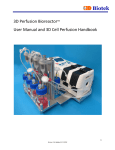 3D Perfusion Bioreactor™ User Manual and 3D Cell