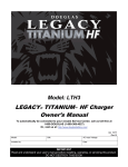 Legacy Titanium HF Charger Owner`s Manual (I.B.