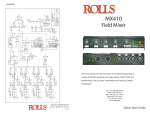 MX410 Field Mixer - Rolls Corporation