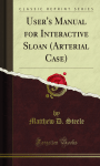 User`s Manual for Interactive Sloan \(Arterial Case\)
