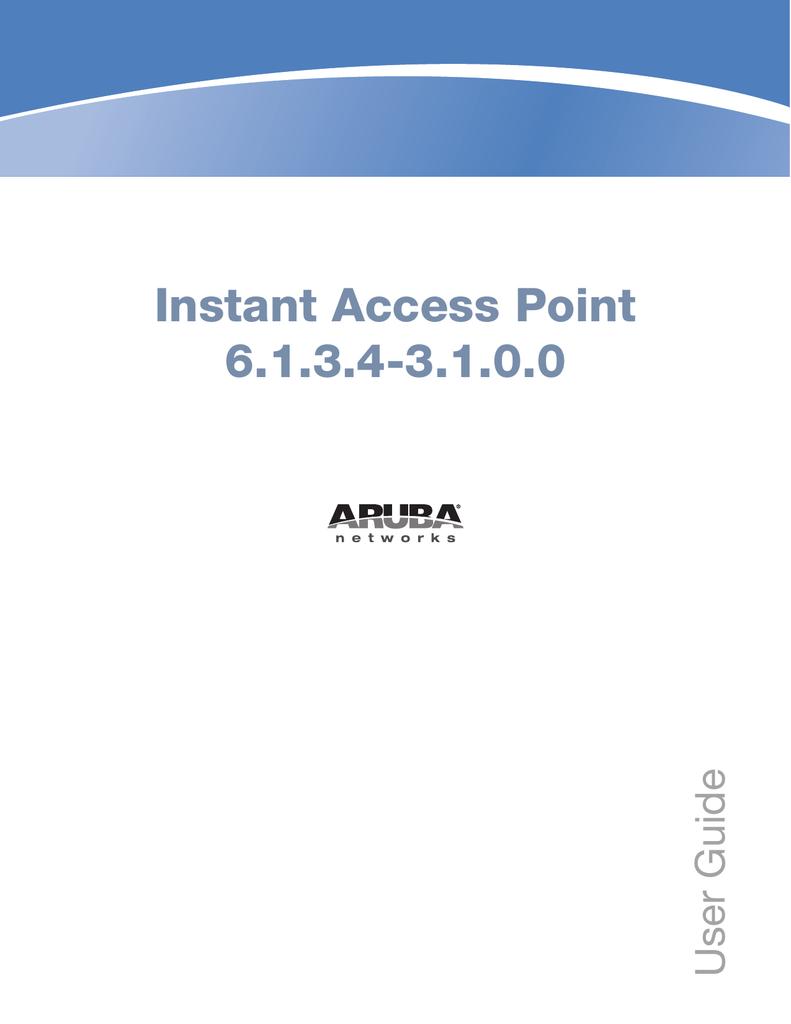 Aruba Instant User Guide - Airheads Community