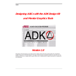 Designing ASICs with the ADK Design Kit and