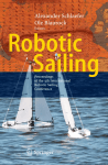 Robotic Sailing: Proceedings of the 4th International Robotic Sailing
