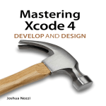 Mastering Xcode 4 - Develop and Design
