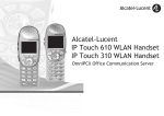IP Touch 610 WLAN Handset IP Touch 310 WLAN Handset Alcatel