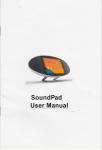 Page 1 SoundPad User Manual Page 2 To Our Dearest Valuable