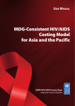MDG-Consistent HIV/AIDS Costing Model for Asia and the Pacific
