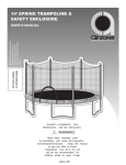 14 Ft. Spring Trampoline with Safety Enclosure User Manual