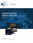 VIDEO PILOT MATRIX CONSOLE USER GUIDE