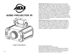 ADJ Gobo Projector IR - Owners Manual