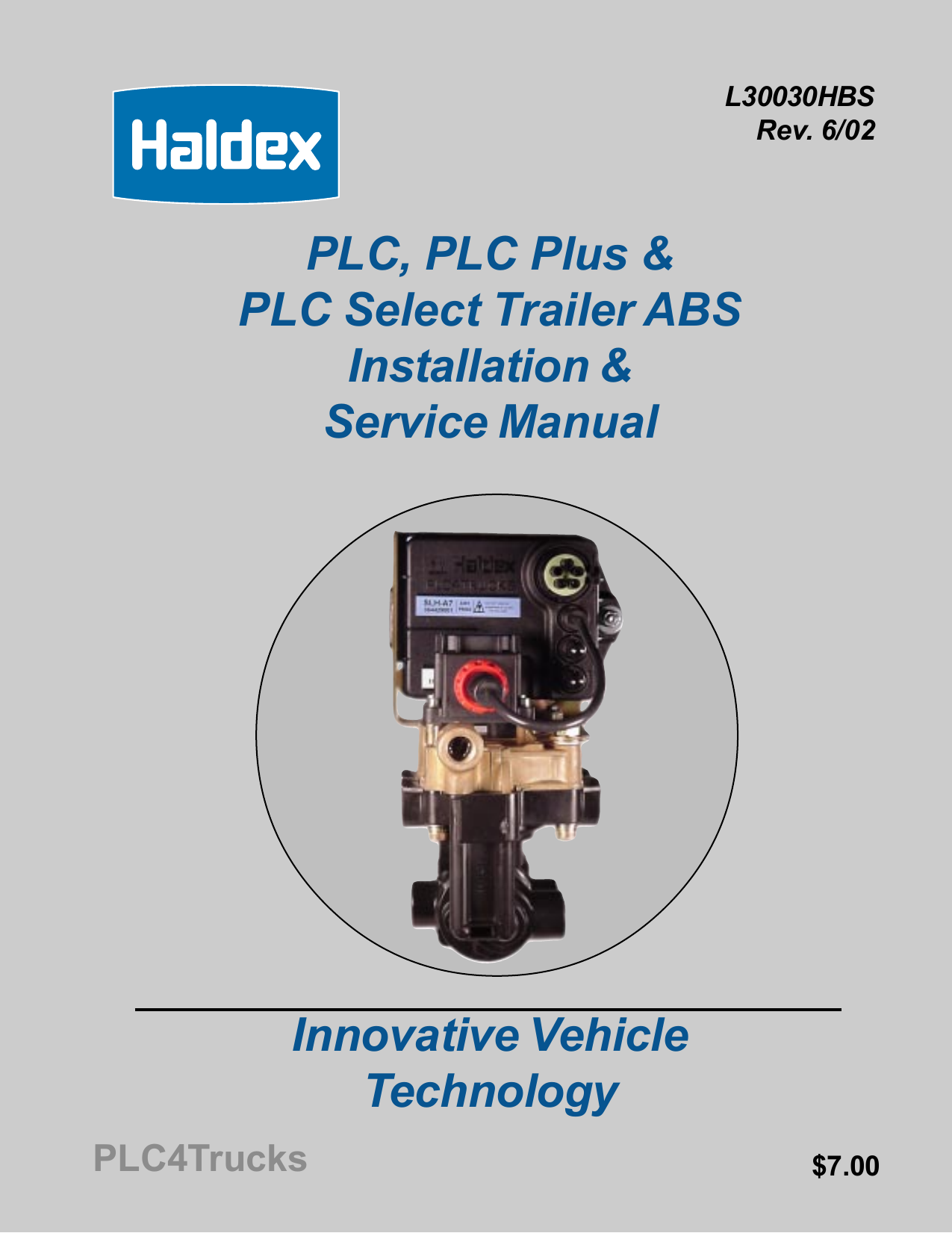 PLC, PLC Plus & PLC Select Trailer ABS Installation & Service Haldex S M Wiring Diagram on bmw diagrams, freightliner diagrams, cummins diagrams, ge diagrams, toyota diagrams, kohler diagrams, cessna diagrams, ford diagrams, husqvarna diagrams,