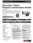 Dyna-GloTM Delux Propane Construction Heater
