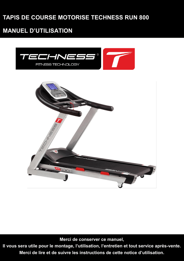 Tapis De Course Motorise Techness Run 800 Manuel D