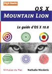 OS X Mountain Lion. Le guide d`OS X 10.8. Extrait