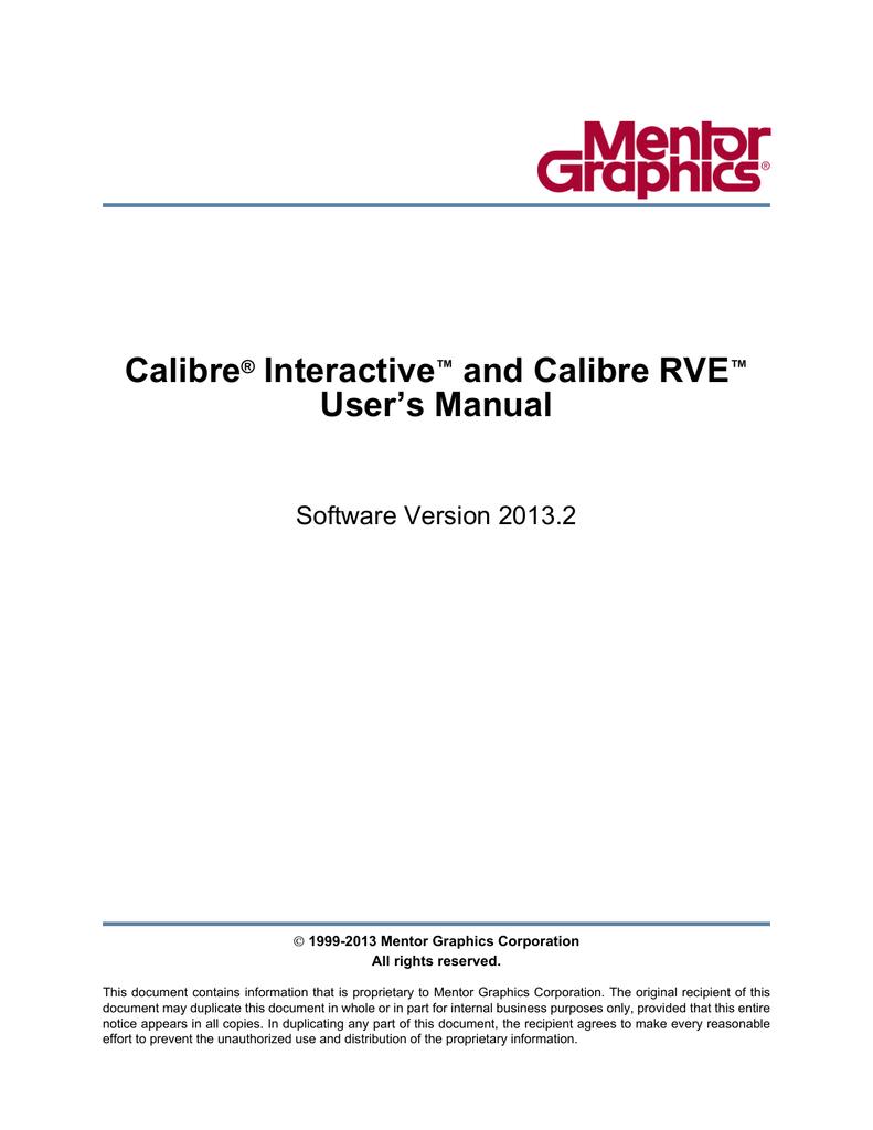 Calibre Interactive and Calibre RVE User's Manual
