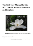 The GUI User Manual for the CTUns 6.0 etwork Simulator and