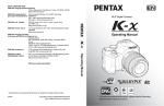 Pentax K Series K-x Digital Camera User Manual