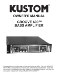 Kustom GROOVE 600TM Stereo Amplifier User Manual