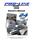 Pro-Line Boats 24 Super Sport Owner`s manual