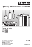 Operating and Installation instructions Ceramic hobs KM 520