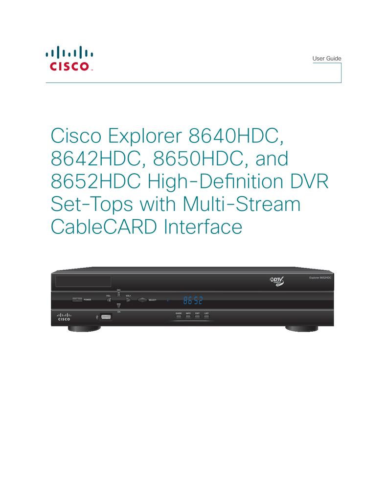 cisco explorer 8652hdc user guide rh manualzilla com Cisco Explorer 8642HDC Hard Drive explorer 8642hd user manual