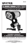 Vector 3,000,000 CANDLE POWER SPOTLIGHT Owner`s manual